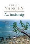 Philip Yancey - Az imádság [eKönyv: epub, mobi]
