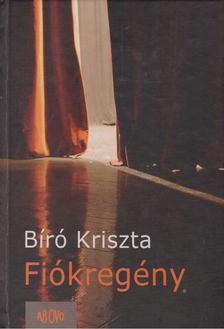 Bíró Krisztina - Fiókregény [antikvár]