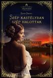 Edith Kneifl - Szép kastélyban szép halottak (Monarchia Krimik sorozat) [eKönyv: epub, mobi]