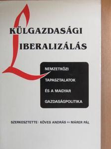 Armeane M. Choksi - Külgazdasági liberalizálás [antikvár]