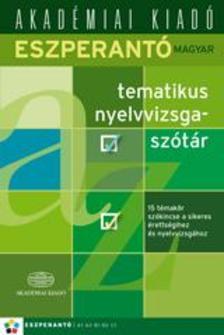SALAMONNÉ CSISZÁR PÁLMA - Eszperantó-magyar tematikus nyelvvizsgaszótár