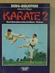 Albrecht Pflüger - Karate 2 [antikvár]