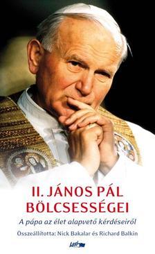Nick Bakalar és Richard Balkin - II. János Pál bölcsességei