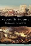 August Strindberg - Történelmi miniatűrök [eKönyv: epub, mobi]