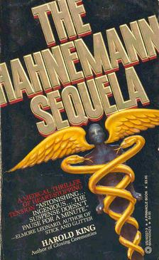 King, Harold - The Hahnemann Sequela [antikvár]