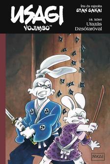 Stan Sakai - Usagi Yojimbo 18. Utazás Dzsótaróval