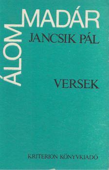 Jancsik Pál - Álommadár [antikvár]