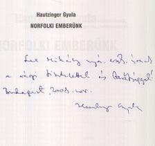 Hautzinger Gyula - Norfolki emberünk (dedikált) [antikvár]