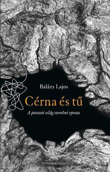 Balázs Lajos - Cérna és tű