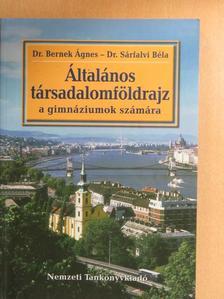 Dr. Bernek Ágnes - Általános társadalomföldrajz [antikvár]