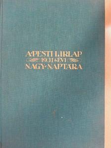 Aldous Huxley - A Pesti Hirlap Nagy Naptára az 1931. közönséges évre [antikvár]