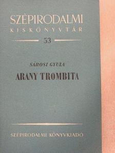 Sárosi Gyula - Arany Trombita [antikvár]