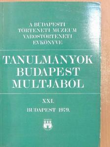 Bácskai Vera - Tanulmányok Budapest multjából XXI. [antikvár]