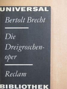 Bertolt Brecht - Die Dreigroschenoper [antikvár]
