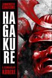Jamamoto Cunetomo - Hagakure - A szamurájok kódexe