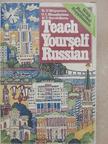 K. V. Mayorova - Teach Yourself Russian - 2 db kazettával [antikvár]