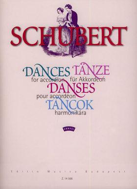 Franz Schubert - TÁNCOK, HARMONIKÁRA VÁLOGATTA ÉS ÁTIRTA ERNYEI LÁSZLÓ