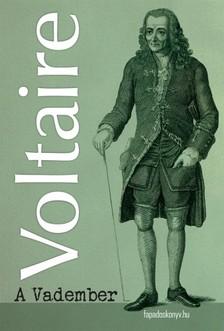 Voltaire - A vadember [eKönyv: epub, mobi]
