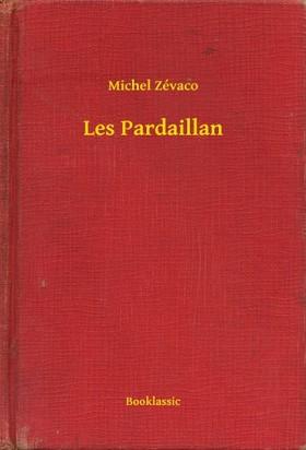 Zévaco Michel - Les Pardaillan [eKönyv: epub, mobi]
