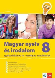 Kassai Zsigmond - Magyar nyelv és irodalom gyakorlókönyv 8. osztályos tanulóknak - Jegyre megy