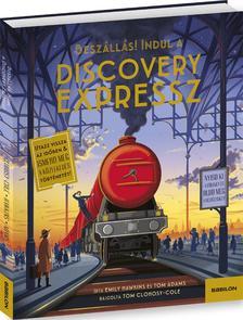 Emily Hawkins, Tom Adams - Discovery Expressz