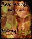 Rose Woods - Pusztító érzések - Harag [eKönyv: epub, mobi]