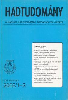 Nagy László - Hadtudomány XVI. évfolyam 2006/1-2. [antikvár]