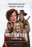 Ruediger Dahlke, Margit Dahlke - A Hollywood-terápia
