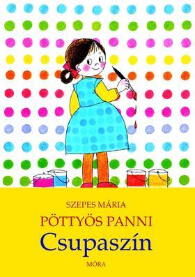 SZEPES MÁRIA - Pöttyös Panni - Csupaszín