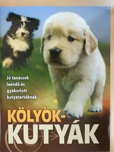Márián Katalin - Kölyökkutyák [antikvár]