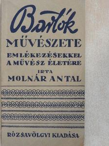 Molnár Antal - Bartók művészete [antikvár]