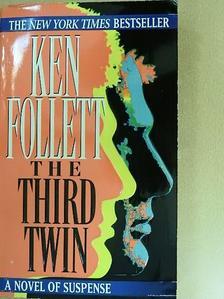 Ken Follett - The third twin [antikvár]