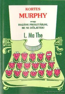 L. MA THE - Kortes Murphy [antikvár]
