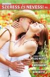 Diana  Palmer, Donna  Clayton, Marie  Ferrarella - Szeress és nevess! 40. kötet - Meleg helyzet, A hozomány, Bekerítve [eKönyv: epub, mobi]