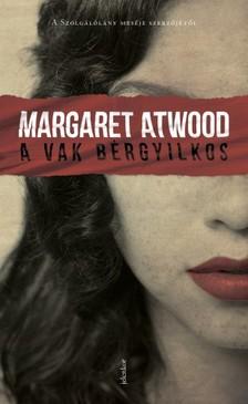 Margaret Atwood - A vak bérgyilkos [eKönyv: epub, mobi]