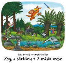 Julia Donaldson - Zog, a sárkány + 7 másik mese - hangoskönyv