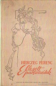 Herczeg Ferenc - Ellesett párbeszédek [antikvár]