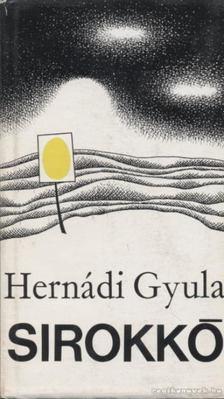 Hernádi Gyula - Sirokkó [antikvár]