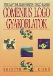 TURCSÁNYINÉ SZABÓ MÁRTA-ZSAKÓ LÁSZLÓ - Comenius Logo gyakorlatok [antikvár]