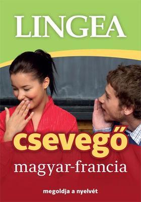 Lingea Kft. szerzői csoportja - Magyar-francia csevegő