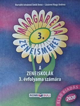 HORVÁTH - LÁZÁRNÉ - MARGARÉTA 3. ZENEISMERET A ZENEISKOLÁK 3. ÉVFOLYAMA SZÁMÁRA - 2020 - QR KÓDDAL