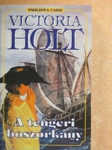 Victoria Holt - A tengeri boszorkány [antikvár]