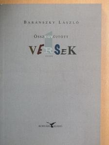 Baránszky László - Összegyűjtött versek [antikvár]