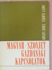 Kovács Dóra - Magyar-szovjet gazdasági kapcsolatok [antikvár]
