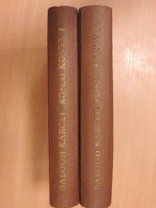 Balogh Károly - Római könyv I-II. [antikvár]