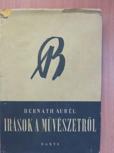 Bernáth Aurél - Írások a művészetről [antikvár]