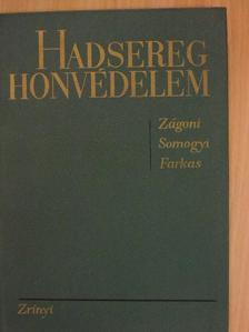 Dr. Zágoni Ernő - Hadsereg, honvédelem [antikvár]