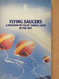 C. G. Jung - Flying Saucers [antikvár]