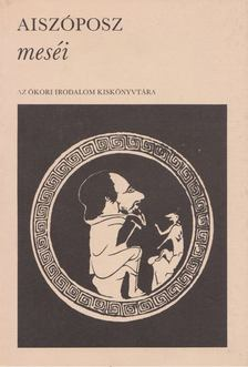Aiszóposz - Aiszóposz meséi [antikvár]