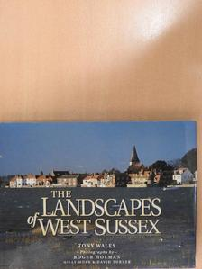Tony Wales - The Landscapes of West Sussex [antikvár]